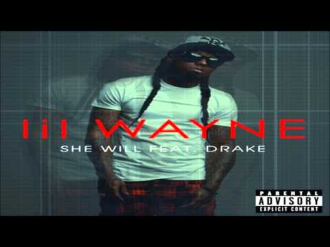 Tha Carter IV: Lil Wayne | Drake | She Will | Exclusive