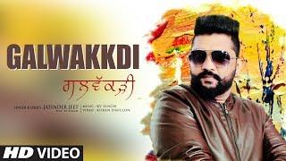 Galwakkdi: Jatinder Jeet (Full Song) KV Singh | Latest Punjabi Songs 2018
