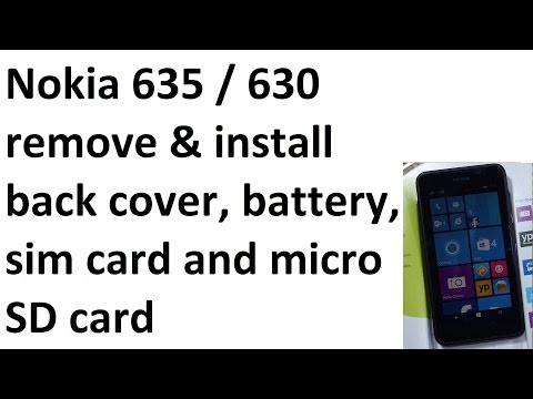Nokia Lumia 635 / 630 Remove. replace Back cover Battery Insert Sim Card Micro SD memory Card
