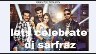 Lets Celebrate   Tevar House Mix   DJ Sarfraz