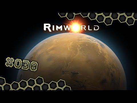 Die Felder verlegen - Rimworld #038 - Let´s Play   German