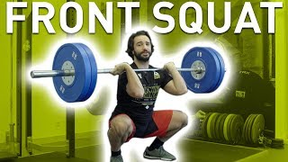How to FRONT SQUAT - Lift Better and Heavier!