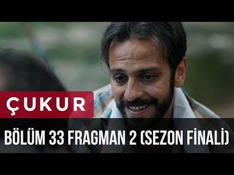 Çukur 33. Bölüm 2.Fragman Sezon Finali