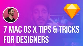 7 Mac OS X Tips and Tricks Every Designer Should Know