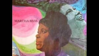 """""""Walk With Me""""- Martha Bass"""
