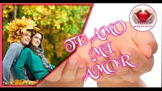 Te Amo Mi Amor, Poemas Y Versos Romanticos, Frases De Amor Cortas, Mensajes De Amor Y Amistad