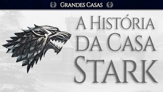 A Casa Stark | Game of Thrones