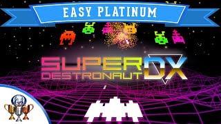 Super Destronaut DX - The Super Easy and Quick Platinum Trophy Guide