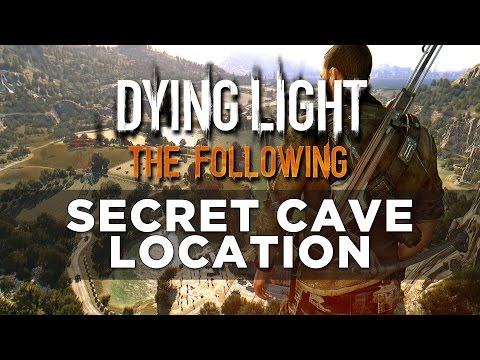 Dying Light: The Following Secret Cave