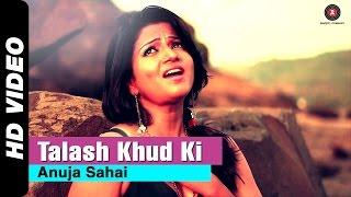 Talash Khud Ki Video Song