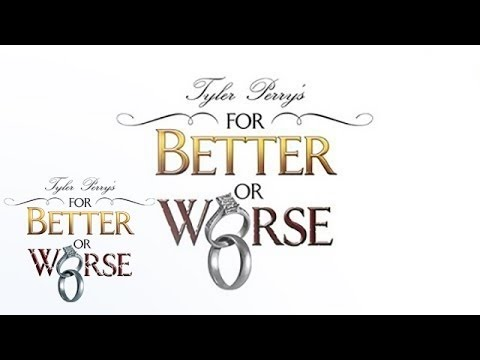 Tyler Perry's For Better or Worse Premieres Tonight on OWN – Oprah Winfrey Network