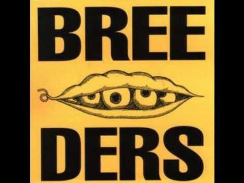 Breeders - Only in 3