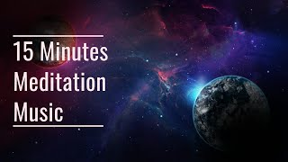 15 Minutes Meditation Music | Relaxing | Calm | Inner Peace | Piano Music