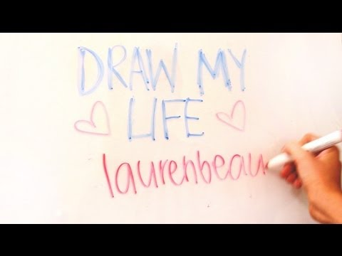 Draw My Life: laurenbeautyy