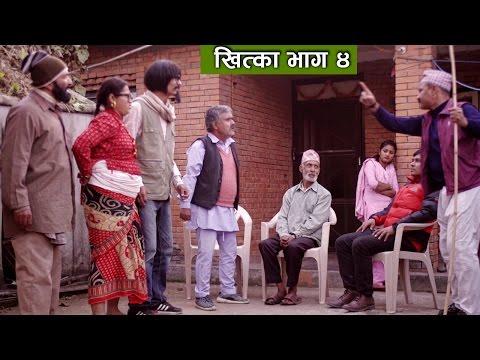 Nepali Comedy Khitkaa Part 4 (खित्का भाग ४) | 27 January 2017 | New Comedy Serial