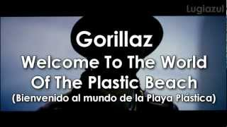 Watch Gorillaz Welcome To The World Of The Plastic Beach video