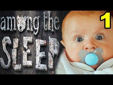 Scared Baby! - Among The Sleep - Part 1 video