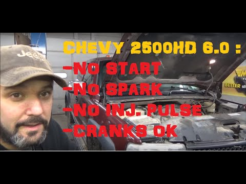 Chevy 2500HD No Start, No Spark, No Fuel, Cranks OK