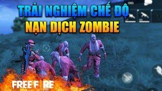 [Garena Free Fire] Trải Nghiệm Chế Độ Mới Nạn Dịch Zombie | Sỹ Kẹo