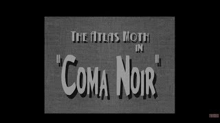 THE ATLAS MOTH - Coma Noir