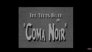 THE ATLAS MOTH - Coma Noir