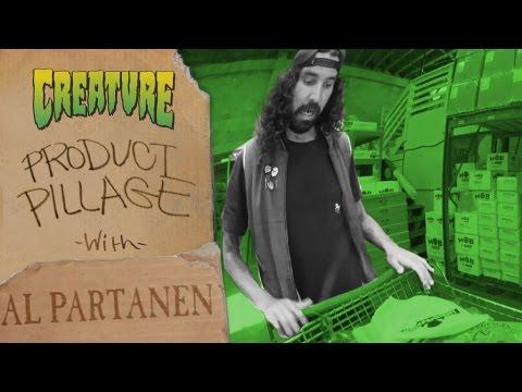 Al Partanen: Product Pillage for Creature Skateboards