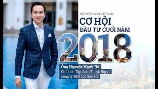 Bất động sản Việt Nam - Cơ hội đầu tư cuối năm 2018