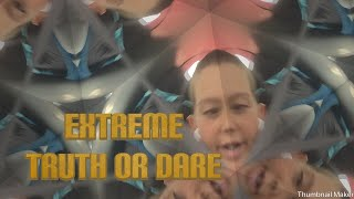 EXTREME TRUTH OR DARE (Funny)