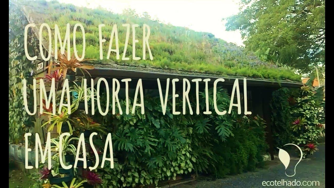 horta jardim vertical:Como fazer uma horta com jardim vertical – YouTube