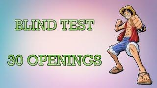 BLIND TEST ANIME - 30 OPENINGS !