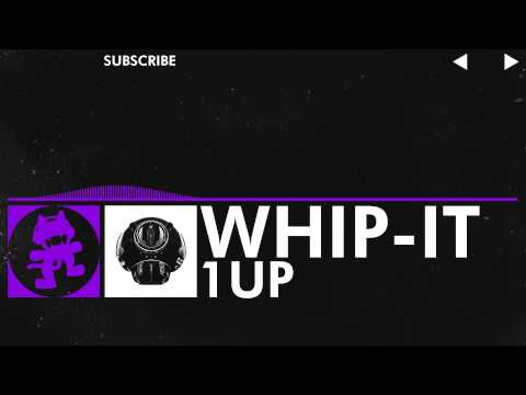 [Dubstep] - 1uP - Whip-It [Monstercat Release]