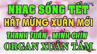 Nhạc Sống gì Mà Hay Thế , LIÊN KHÚC NHẠC XUÂN , Ban Nhạc Sông Đáy   Thanh Tuấn Minh Chín