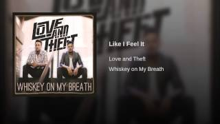Love and Theft Like I Feel It