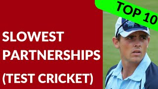 Top 10 Slowest Partnerships in Test Cricket History | Lowest Run Rate