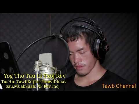 Yog Tho Tau Li Txoj Kev - Tawb Nkauj Tawm Tshiab 2019 thumbnail