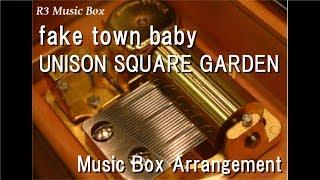 "fake town baby/UNISON SQUARE GARDEN [Music Box] (Anime ""Blood Blockade Battlefront & Beyond"" OP)"