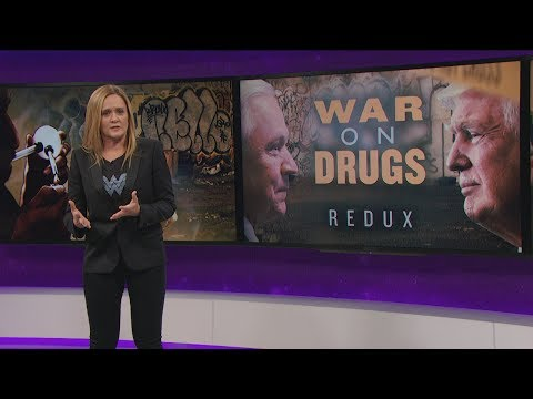 The War on Drugs Reboot | June 7, 2017 Act 2 | Full Frontal on TBS