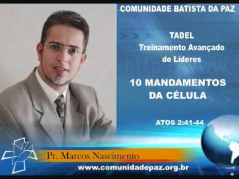 TADEL: 10 MANDAMENTOS DA CÉLULA - www.pastormarcosnascimento.com.br