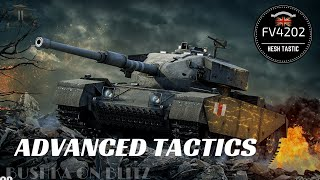 "World of Tanks Blitz ""How to FV4202"" an Advanced Tactical guide"