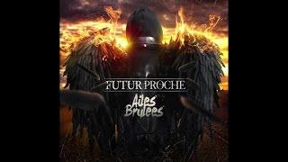 Video Futur Proche Ft. Brasco -