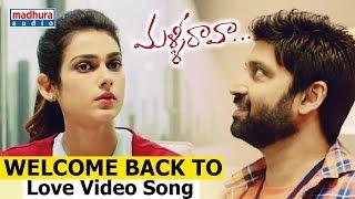 download lagu Welcome Back To Love  Song - Malli Raava gratis