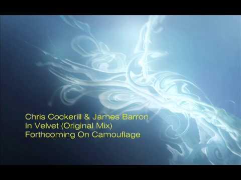 Chris Cockerill&James Barron - In Velvet (Original Mix Preview)