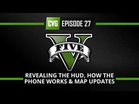GTA V - GTA 5 o'clock - HUD revealed, phone explained and map updated!