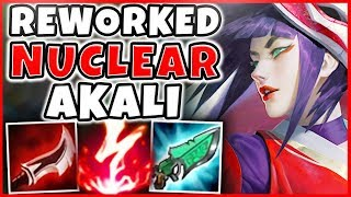 NUCLEAR REWORKED AKALI BUILD IS LEGIT 100% BUSTED!!! INSTANT ONE-SHOTS! S8 AKALI REWORK GAMEPLAY
