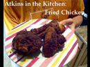 Atkins Diet: Low Carb Fried Chicken Recipe