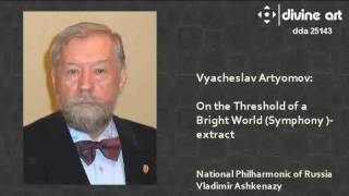 Vyacheslav Artyomov - On the Threshold of a Bright World