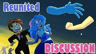 Reunited Discussion [The Craziest Steven Universe Episode]