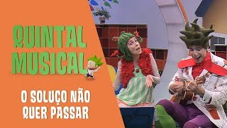 A marcha do soluço | Quintal Musical