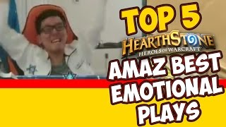 AMAZ Best Emotional Plays [ TOP 5 Best of HearthStone ]