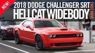 2018 Dodge Challenger SRT Hellcat Widebody First Drive Review Test Drive